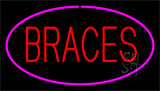 Braces Pink Neon Sign