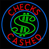 Checks Cashed With Dollar Symbol Neon Sign