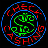 Check Cashing Dollar Logo Neon Sign