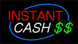Instant Cash Animated Neon Sign