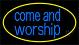 Blue Come And Worship Neon Sign