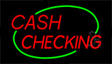 Red Cash Checking Green Border Neon Sign