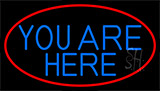 Blue You Are Here With Red Border Neon Sign