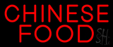 Red Chinese Food Neon Sign