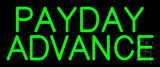 Green Payday Advance Neon Sign