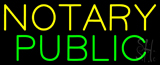 Yellow Green Notary Public Neon Sign