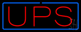 Ups Blue Border Neon Sign