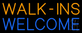 Yellow Walk Ins Pink Welcome Neon Sign