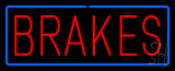 Red Brakes Blue Border Neon Sign