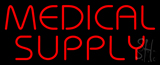 Red Medical Supply Neon Sign