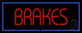 Brakes Blue Border Neon Sign