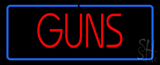 Red Guns Blue Border Neon Sign