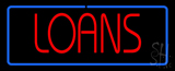 Red Loans With Blue Borer Neon Sign