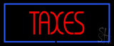 Red Taxes Blue Border Neon Sign