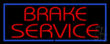 Brake Service Blue Border Neon Sign