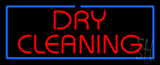 Red Dry Cleaning Blue Border Neon Sign