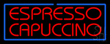 Red Espresso Cappuccino With Blue Border Neon Sign