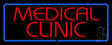 Red Medical Clinic Blue Border Neon Sign
