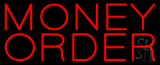 Money Order Neon Sign