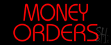 Red Money Orders Neon Sign