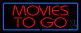 Red Movies To Go Blue Border Neon Sign