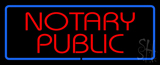 Red Notary Public Blue Border Neon Sign