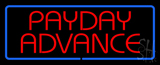 Red Payday Advance With Blue Border Neon Sign