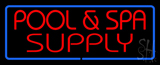Red Pool And Spa Supply With Blue Border Neon Sign