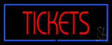 Tickets With Border Neon Sign