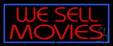 We Sell Movies Blue Border Neon Sign