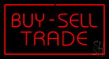 Buy Sell Trade With Red Border Neon Sign