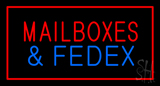 Mail Boxes And Fedex Rectangle Red Neon Sign