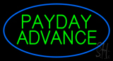 Blue Oval Payday Advance Neon Sign