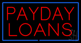 Red Payday Loans Blue Border Neon Sign