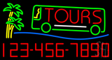 Tours With Phone Number Neon Sign