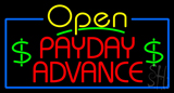 Yellow Open Payday Advance Neon Sign