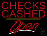 Checks Cashed Open Yellow Line Neon Sign