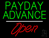 Payday Advance Open White Line Neon Sign