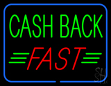 Green Cash Back Red Fast Neon Sign