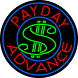 Round Payday Advance Dollar Logo Neon Sign