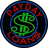 Round Payday Loans Dollar Logo Neon Sign