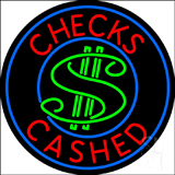 Round Checks Cashed With Dollar Symbol Neon Sign