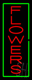 Vertical Red Flowers Green Border Neon Sign