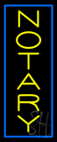 Vertical Yellow Notary Blue Border Neon Sign