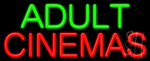 Adult Cinemas Neon Sign