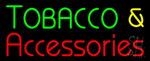 Tobacco And Accessories Neon Sign