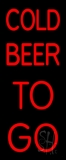 Red Cold Beer To Go Neon Sign