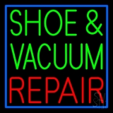 Shoe And Vacuum Repair With Border Neon Sign