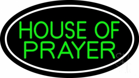 Green House Of Prayer Neon Sign