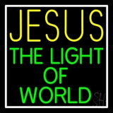 Jesus The Light Of World With Border Neon Sign